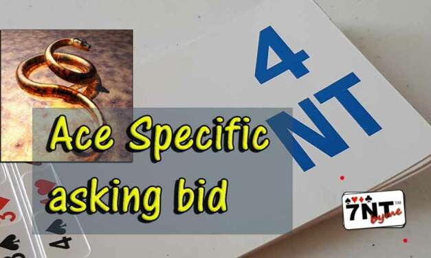 4NT Specific Ace-Asking Bid